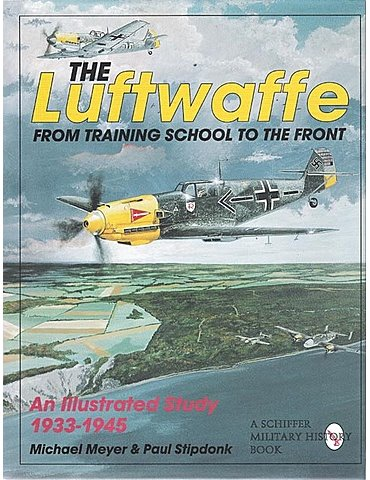 Luftwaffe, The, From Training School to the Front. of Illustrate
