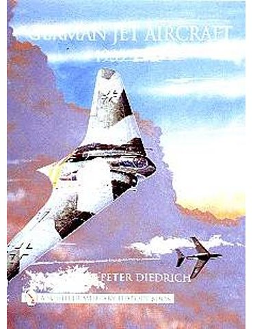 German Jet Aircraft 1939-1945 (H.p. Diedrich)