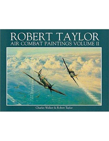 Air Combat Paintings of Robert Taylor - Vol. 2