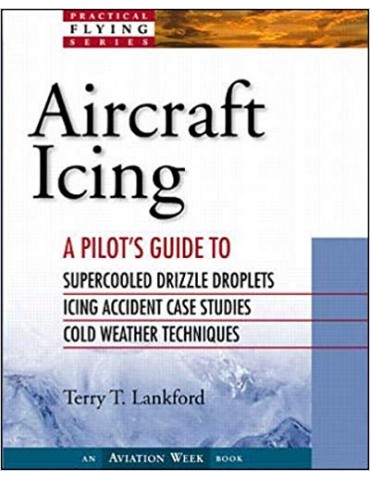 Aircraft Icing: A Pilot's Guide