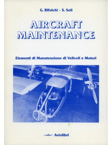 Aircraft Maintenance (Bifolchi-Soli).