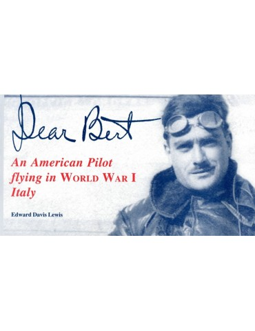 Dear Bert, An American pilot flying in World...
