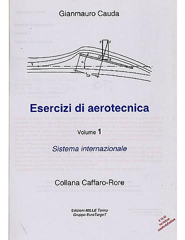 Esercizi di Aerotecnica Vol. 1