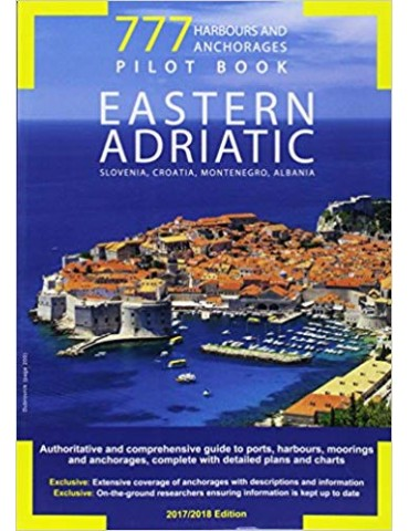 777 harbours and anchorages. Eastern Adriatic....