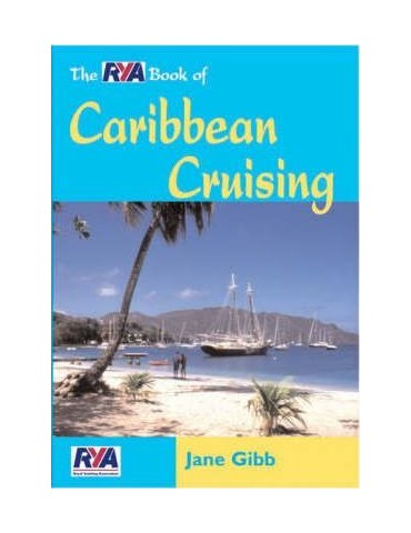 The RYA Book of Caribbean Cruising