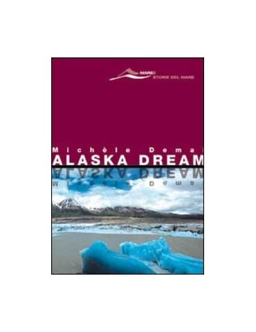 Alaska dream