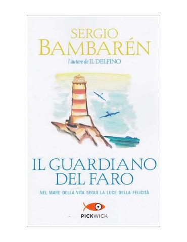 Il Guardiano del Faro. Nel mare della vita...