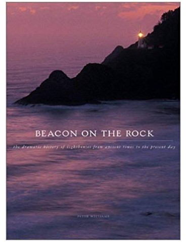 Beacon On The Rock: Dramatic History of...