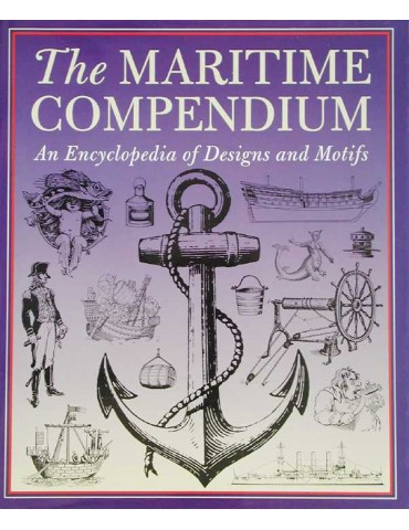 The Maritime Compendium, An Encyclopedia Of...