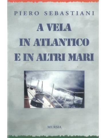 A vela in Atlantico e in altri mari