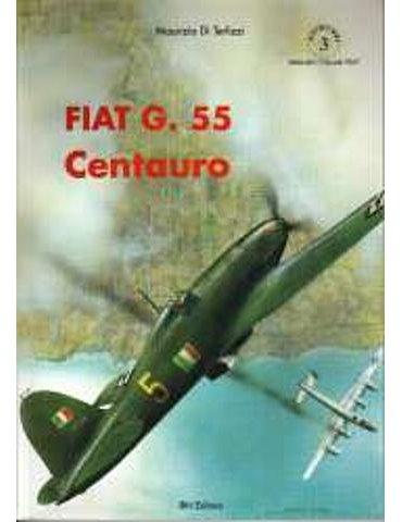 Monografie I.b.n. - Vol. 3 - Fiat G-55 Centauro