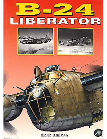 Grandi Monografie, le - B 24 Liberator