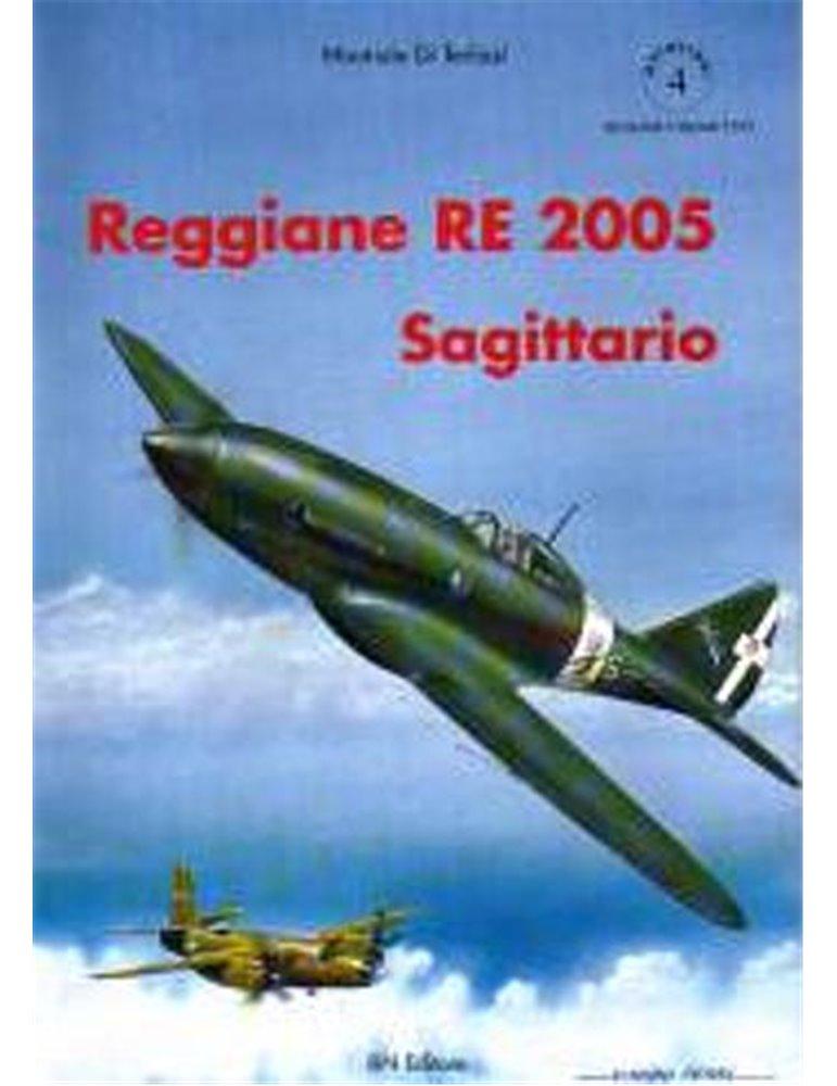 Monografie I.b.n. - Vol. 4 - Reggiane Re 2005 Sagittario