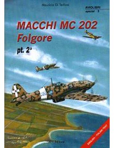 Monografie I.b.n. Special - Vol. 03 - Macchi Mc 202 Folgore. 2