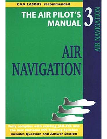 Air Pilot's Manuals 3 (T. Thom). Air Navigation.