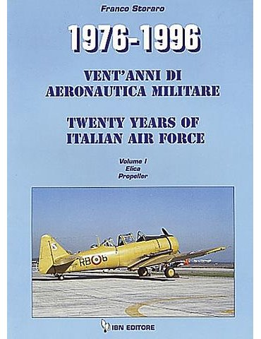 1976 - 1996. Vent'Anni di Aeronautica Militare. Vol. 1