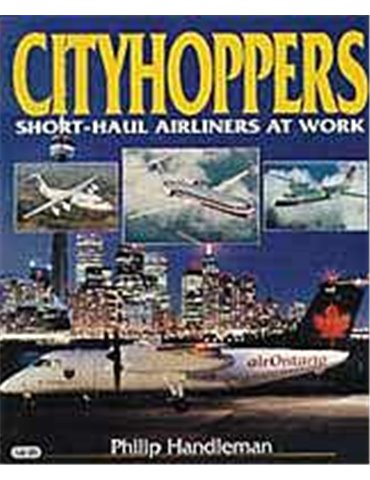 Cityhoppers. Short-Haul Airliners At Work