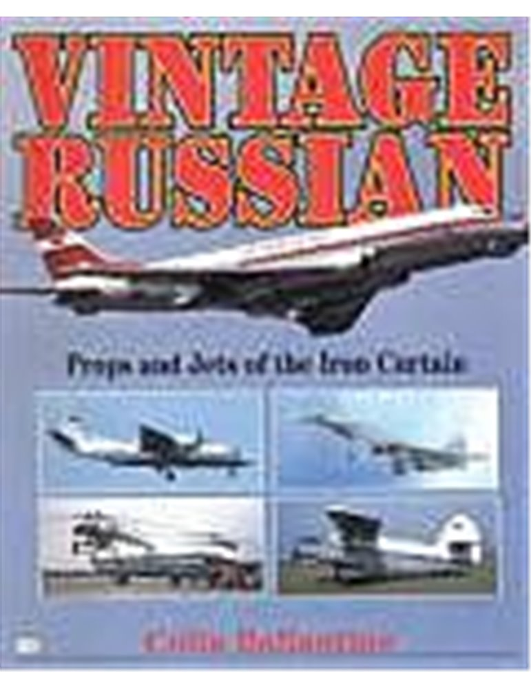 Vintage Russian. Props and Jets of the Iron Curtain