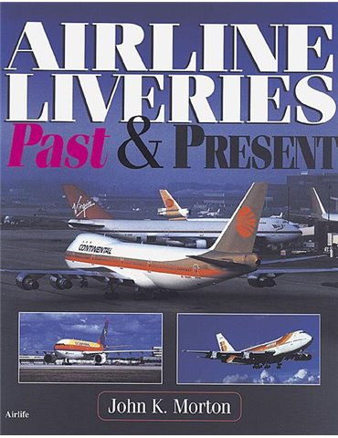 Airline Liveries Past & Present