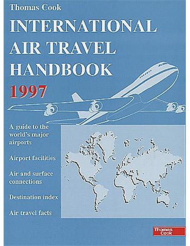 International Air Travel Handbook 1997