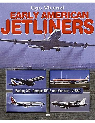 Early American Jetliners (U. Vicenzi)
