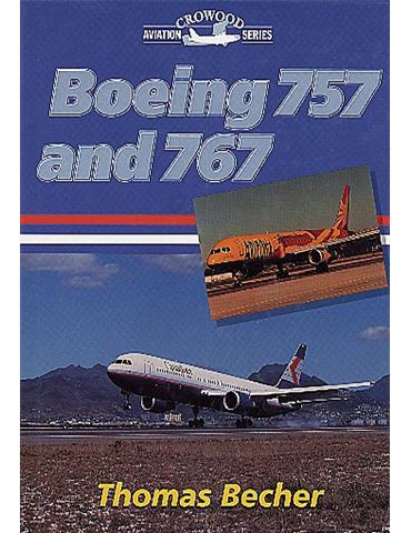 Boeing 757 and 767 (T. Becher)