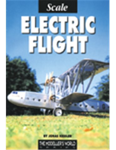 Modellers World, the - Scale Electric Flight