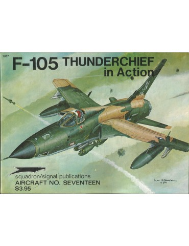 1017 - F-105 THUNDERCHIEF in Action