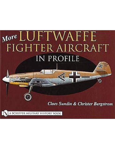 Luftwaffe Fighter Aircraft in Profile, More. Vol.2