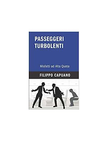 Passeggeri Turbolenti:...