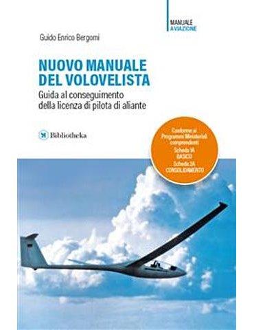 Nuovo Manuale del Volovelista (G.e. Bergomi).