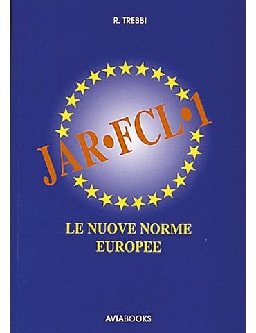 JAR-FCL-1 Le Nuove Norme Europee