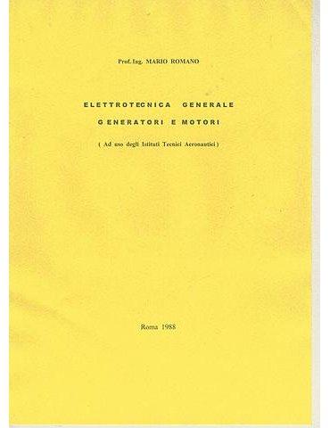 Elettrotecnica Generale: Generatori e Motori