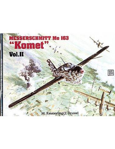 Messerschmitt Me 163 Komet Vol. II (M. Ziegler)