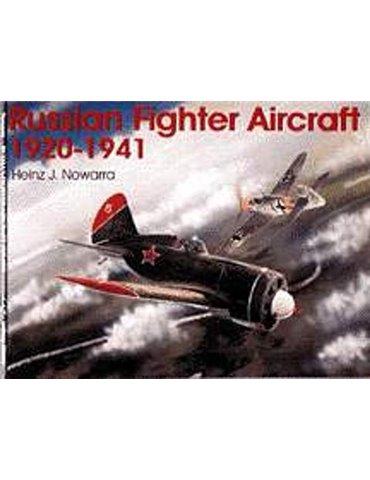 Russian Fighter Aircraft 1920-1941 (H.J. Nowarra)