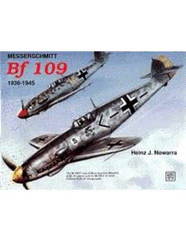 Messerschmitt Bf 109 1936-1945 (H.J. Nowarra)