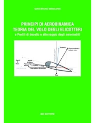 Principi di Aerodinamica e Teoria del Volo degli Elicotteri