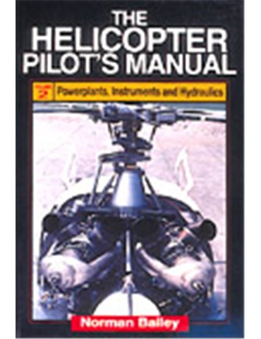 Helicopter Pilot's Manual, the - Vol. 2 (N. Bailey)