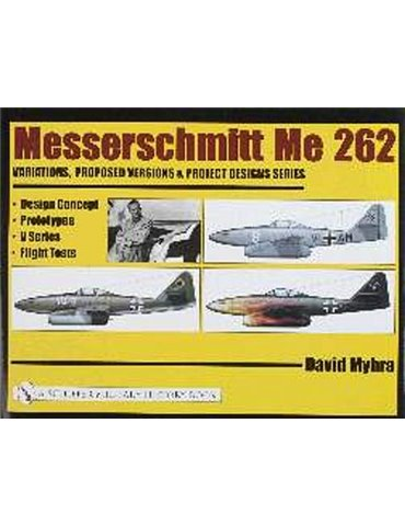 Messerschmitt Me 262 - Design and Prototyopes