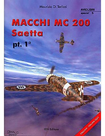 Monografie I.b.n. Special - Vol. 05 - Macchi MC 200 Saetta Vol.1