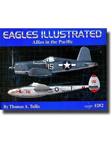 Eagles Illustrated 2 : Allies in the Pacific