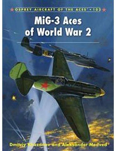 102. MiG-3 Aces of World War 2  (Khazanov / Medved)