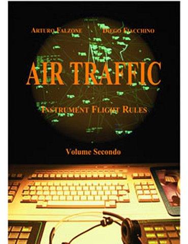 Air Traffic Vol. 02. IFR